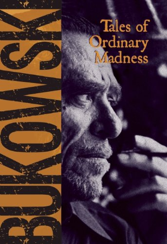 Saturday of Book Reviewing – Bukowski's Tales Of Ordinary Madness
