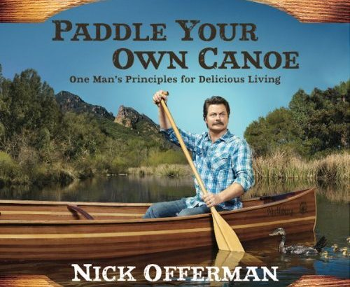 Saturday of Book Reviewing – Offerman's Paddle Your Own Canoe