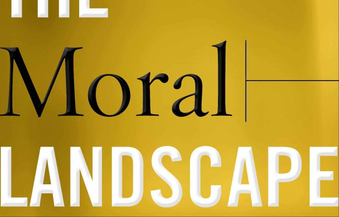 Saturday of Book Reviewing – Harris' Moral Landscape: How Science Can Determine Human Values