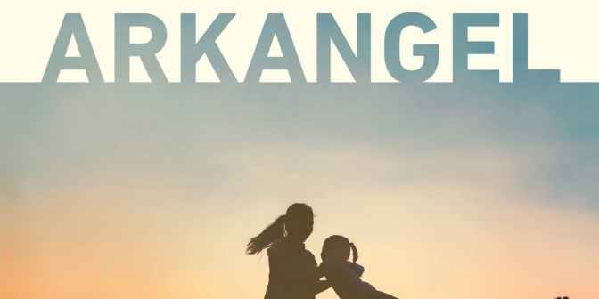 Is Arkangel a Replacement God for the Next Generation of Parents?