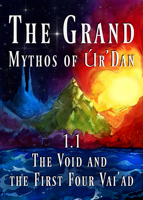 The Grand Mythos of Ur'Dan, Volume One, Chapter One