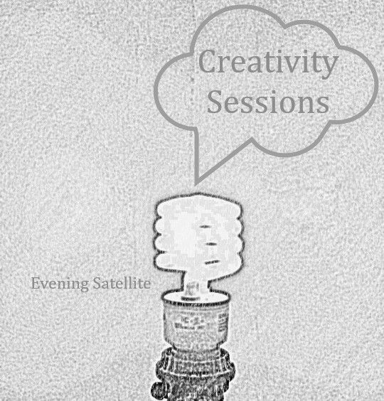 Creativity Sessions writing process. Evening Satellite Publishing.