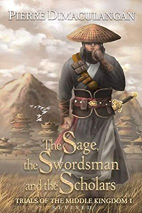The Sage, the Swordsman, and the Scholars, Trials of the Middle Kingdom #1 cover illustration, Pierre Dimaculangan, fantasy, historical fantasy, epic, novel